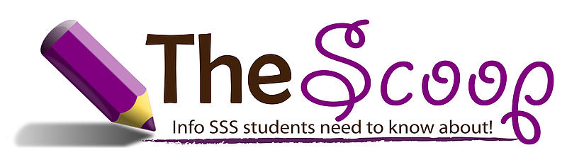 The Scoop - Info SSS students need to know about!