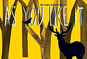"The poster for the ""As You Like It"" performance on campus Friday, Feb. 15,"