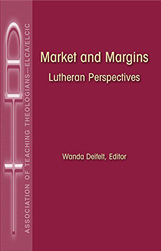 Market and Margins: Lutheran Perspectives by Wanda Deifelt
