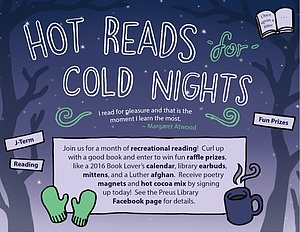This is a poster I drew for the library's Hot Reads for Cold Nights recreational reading program