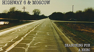 "Created by two Grand View University students, the emotionally gripping documentary ""Highway 6 and Moscow"" details a young woman's journey back to the scene of a deadly accident from which she was rescued some 20 years ago."