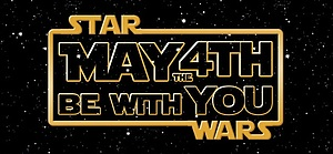 May 4th Star Wars Party