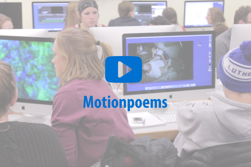Motionpoems, a j-term course offered at Luther.