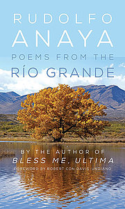 Poems from the Río Grande