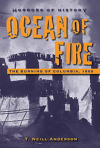 Ocean of fire: The burning of Columbia