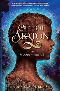 Bemis, John Claude. 2016. Out of Abaton: The wooden prince