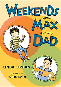 Urban, Linda. 2016. Weekends with Max and his dad