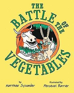 Sylvander, Matthieu. 2013. The battle of the vegetables