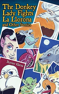 The Donkey Lady Fights La Llorona and other stories