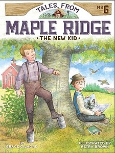 Tales from Maple Ridge: The new kid