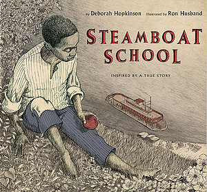 Steamboat School: Inspired by a true story