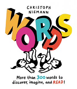 Words: More than 300 words to discover, imagine, and READ!