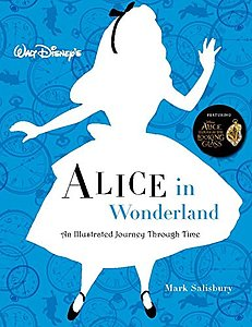 Walt Disney's Alice in wonderland: An illustrated journey through time