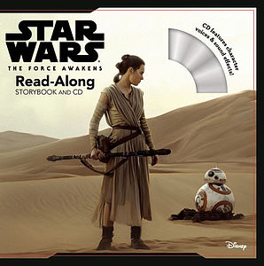 Star Wars the force awakens: Read – along storybook and CD