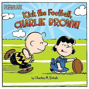 Peanuts: Kick the football, Charlie Brown!