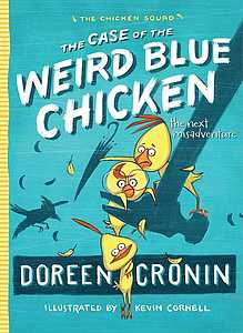 "Cover of ""The Case of the Weird Blue Chicken"""