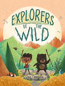 "Cover of ""Explorers of the Wild"""