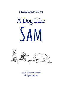 "Cover of ""A Dog Like Sam"""