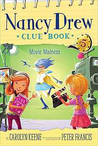 Nancy Drew Clue Book: Movie Madness