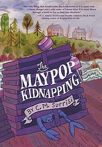 The Maypop Kidnapping