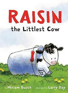 Raisin the littlest cow