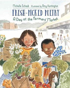 Fresh-Picked Poetry: A Day at the Farmer's Market