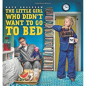 2beb110f28 The Little Girl who Didn t Want to Go to Bed. HarperCollins. 40pp.  17.99.  ISBN 978-0-06-242537-9.