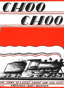The Story of a Little Engine who Ran Away: Choo Choo