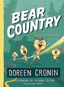The Chicken Squad: Bear Country: Bearly a Misadventure