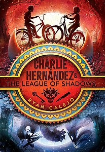 Charlie Hernández & The League of Shadow