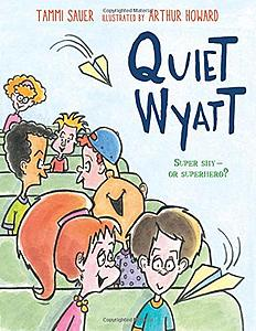 Quiet Wyatt: Super Shy or Superhero