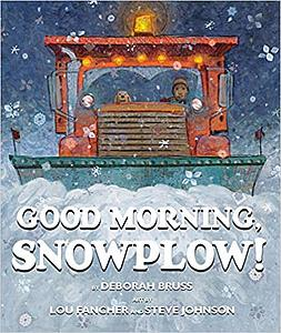 Good Morning, Snowplow