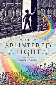 The Splintered Light