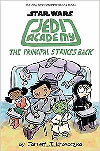 Star Wars Jedi Academy The Principal Strikes Back
