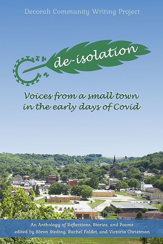The de-isolation anthology, a community writing project about living in a pandemic, will be published in late September.