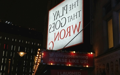 "The marquee for ""The Play That Goes Wrong"" at the Duchess Theatre."