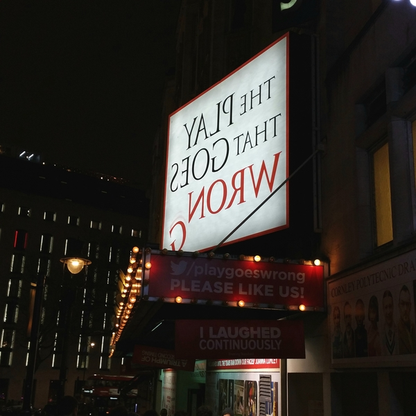 "The marquee for ""The Play That Goes Wrong"" at the Duchess Theatre.<a href=""/reason/images/797006_orig.jpg"" title=""High res"">∝</a>"