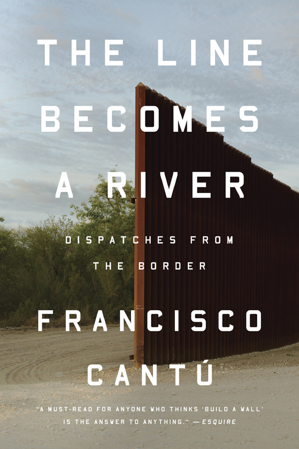 """The Line Becomes a River: Dispatches from the Border"""