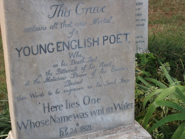 "Before Keats died, he told his friends that the only inscription he wanted on his gravestone was this last line of poetry: ""Here lies one whose name was writ in water."" Those friends, feeling that Keats deserved more, added a preface.<a href=""/reason/images/603279_orig.jpg"" title=""High res"">∝</a>"