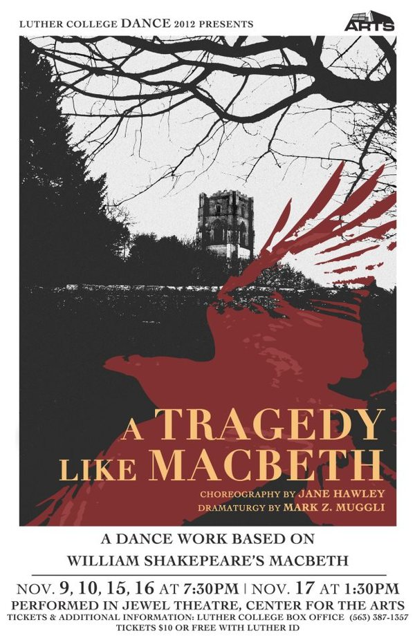 "Poster for the Luther College dance production of ""A Tragedy Like Macbeth"""