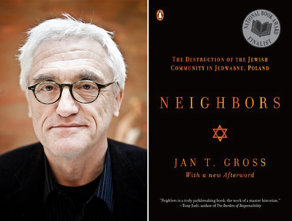 Jan T. Gross and his book Neighbors