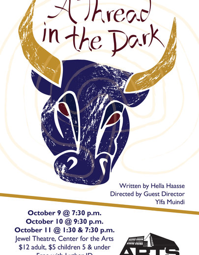 "Poster for the Luther College production of ""A Thread in the Dark"""