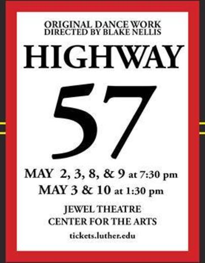 "Poster for the Luther College dance production of ""Highway 57"""