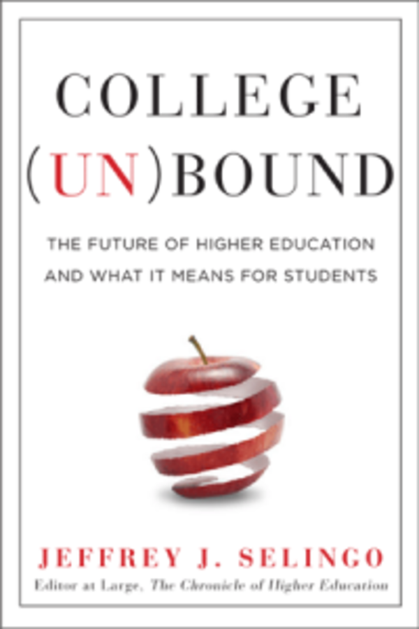 """College Unbound"" by Jeff Selingo"