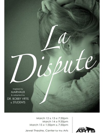 "Poster for the Luther College production of ""La Dispute"""