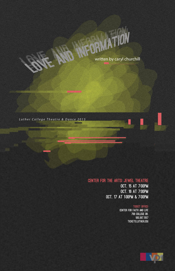 "Poster for the Luther College production of ""Love and Information"""