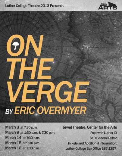 "Poster for the Luther College production of ""On the Verge"""