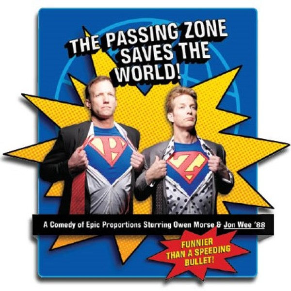 "The Passing Zone ""Saves the World"""