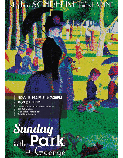 "Poster for Luther College's production of ""Sunday in the Park with George"""