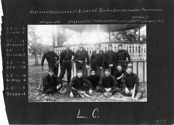 """Baseball, which began very early, was first played by the boys among themselves, later with town teams. A good pitcher in those early days was the one who could throw the ball so that the batter could hit it- not, as now, so that he would miss. In 1874, there were six baseball teams, says James C. M. Hanson [class of 1882], 'the members of which had their own special grounds and met once a day, weather permitting. Each team or club had enough players to make up two nines and it was seldom that one club challenged another.' Class games and class rivalry were unheard of during 1874-1882. The 'first nine' (seniors) had the honor of representing the college. Their only opponent was the Decorah team- and once, in 1880, a Dubuque professional team. No intercollegiate contests were even thought of. Ingvard G. Monson [1869-1875], Atle J. Lee [1878}, James C. M. Hanson [1882], and the ambidextrous Theodor G. Opsahl [1884] all made names for themselves as baseball players."" [Luther College 1861-1961, David T. Nelson, p 119-120] Photo: 1897 baseball team with a 3-3 record, in front of the old band stand. Seated: Winger (first base), Hegland (shortstop), Andersen (sub), Lewison (catcher), Norman (pitcher), Lyngaas (third base); Back: Hagestad (center field), Jensen (pitcher) Sihler (second base), Strom (manager), Markus (right field), Petersen (right field).<a href=""/reason/images/469681_orig.jpg"" title=""High res"">∝</a>"